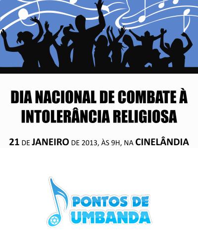 Dia 21 de Janeiro - Dia de Combate à Intolerância Religiosa