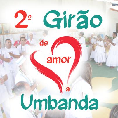 2º Girão de Amor a Umbanda