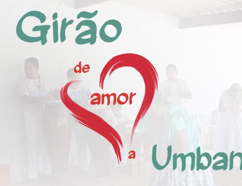 4º Girão de Amor a Umbanda